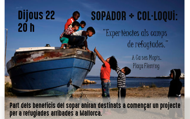 Sopador + Col·loqui: Experiències als camps de refugiades (avui!)